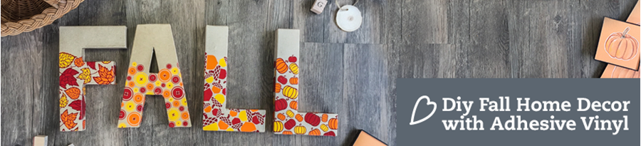 DIY Fall Home Decor with Adhesive Vinyl